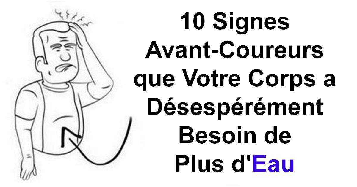 10 Signes Avant Coureurs Que Votre Corps Manque Deau Santé Nutrition