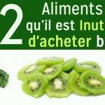 12 Aliments qu'il est inutile d'acheter bio